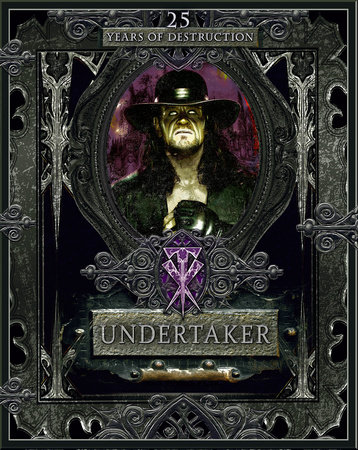 Undertaker: 25 Years of Destruction book cover