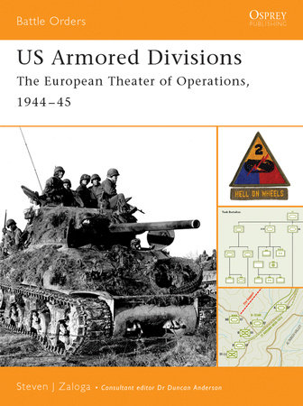 US Armored Divisions by Steven Zaloga