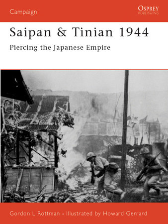Saipan & Tinian 1944 by Gordon Rottman