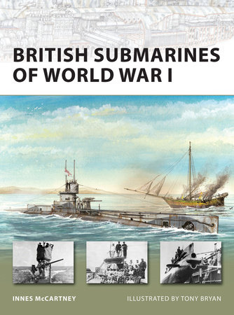 British Submarines of World War I by Innes McCartney