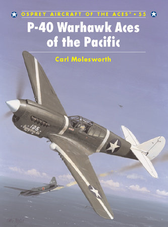 P-40 Warhawk Aces of the Pacific by