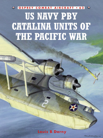 US Navy PBY Catalina Units of the Pacific War by