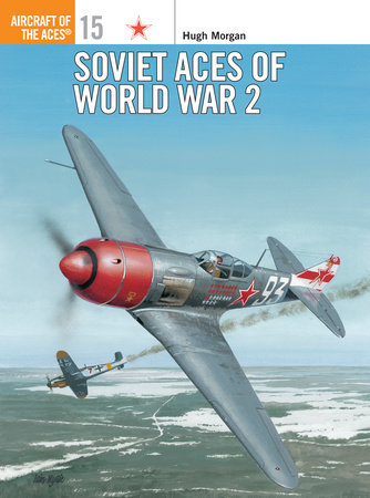 Soviet Aces of World War 2 by