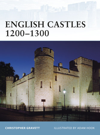 English Castles 1200-1300 by
