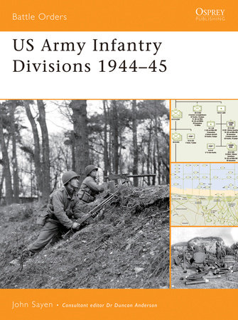 US Army Infantry Divisions 1944-45 by