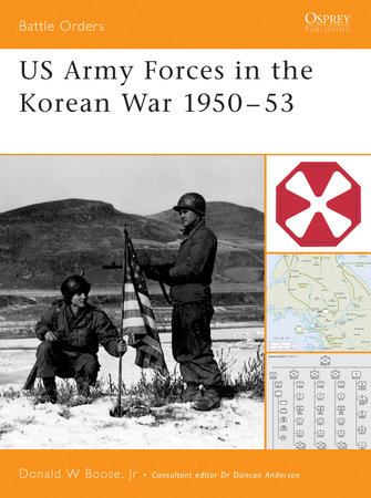 US Army Forces in the Korean War 1950-53 by