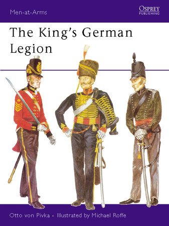 The King's German Legion by Otto Pivka