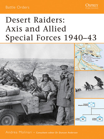 Desert Raiders: Axis and Allied Special Forces 1940-43 by