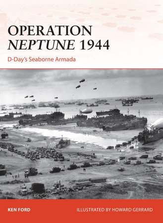 Operation Neptune 1944 by Ken Ford