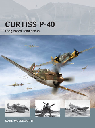 Curtiss P-40 - Long-nosed Tomahawks by