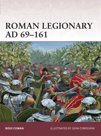 Roman Legionary AD 69-161 by Ross Cowan