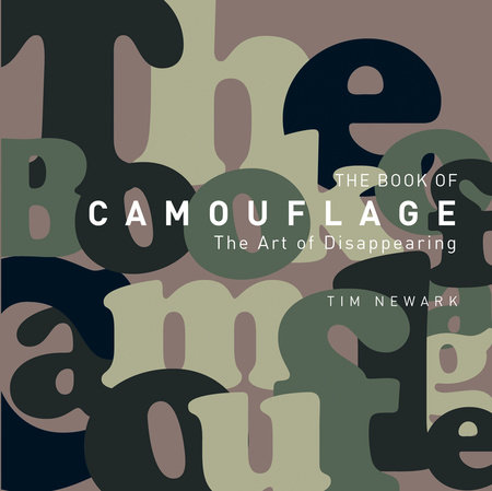 The Book of Camouflage by Tim Newark