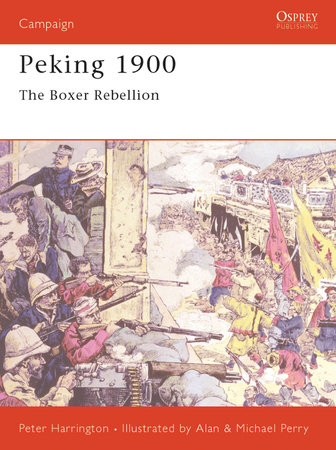 Peking 1900 by Peter Harrington