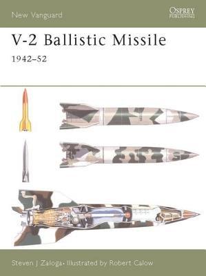 V-2 Ballistic Missile 1942-52 by
