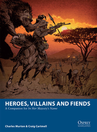 Heroes, Villains and Fiends by