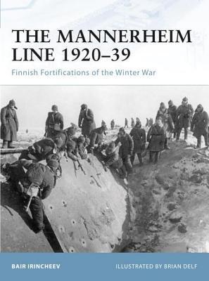 The Mannerheim Line 1920-39 by