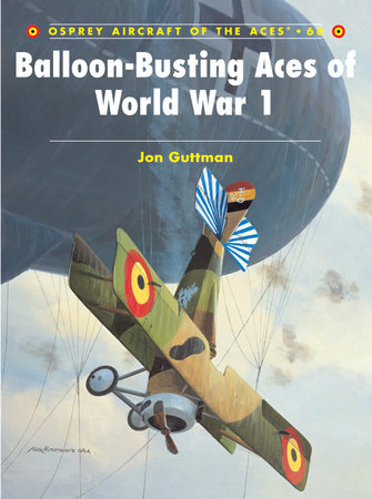 Balloon-Busting Aces of World War 1 by