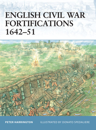 English Civil War Fortifications 1642-51 by