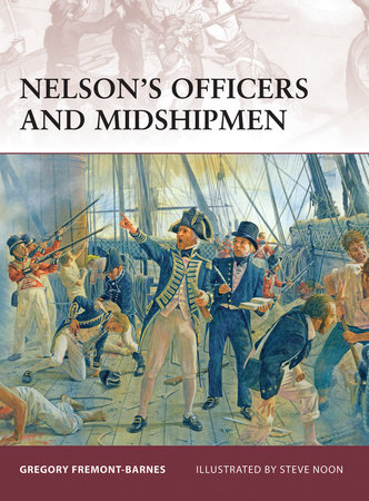 Nelson's Officers and Midshipmen by Gregory Fremont-Barnes