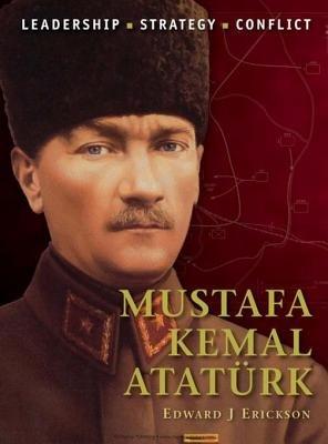 Mustafa Kemal Atatürk by Edward Erickson