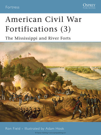 American Civil War Fortifications (3) by Ron Field