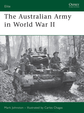 The Australian Army in World War II by