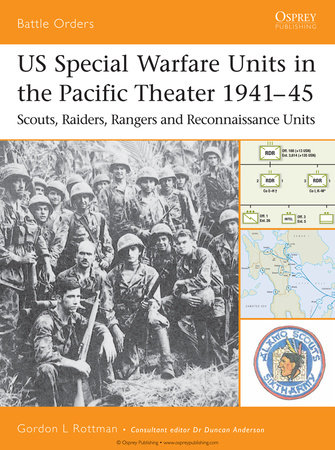 US Special Warfare Units in the Pacific Theater 1941-45 by