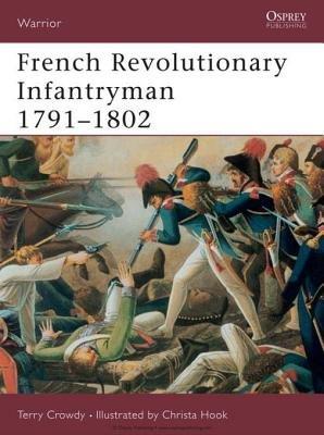 French Revolutionary Infantryman 1791-1802 by
