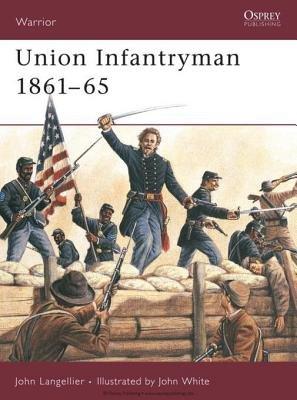 Union Infantryman 1861-65 by