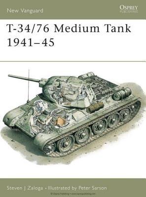 T-34/76 Medium Tank 1941-45 by Steven Zaloga