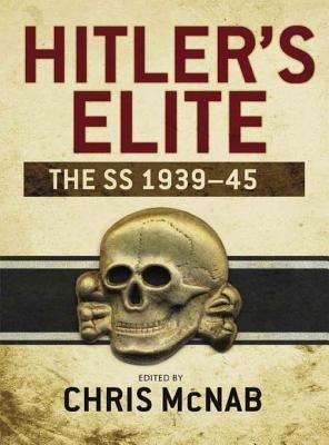 Hitler's Elite by Chris McNab