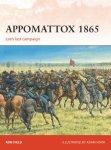 Appomattox 1865: Lee's Last Campaign