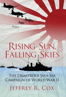 Rising Sun, Falling Skies by Jeffrey Cox