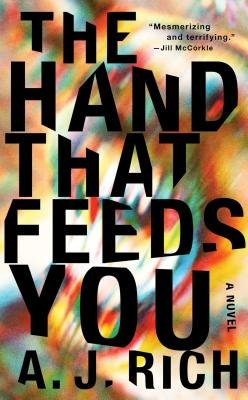 Cover of The Hand That Feeds You