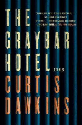 Cover art for The Graybar Hotel: Stories