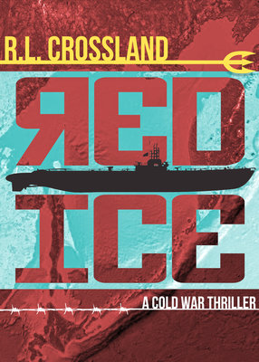 Cover of Red Ice: A Cold War Thriller