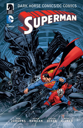 The Dark Horse Comics/DC: Superman