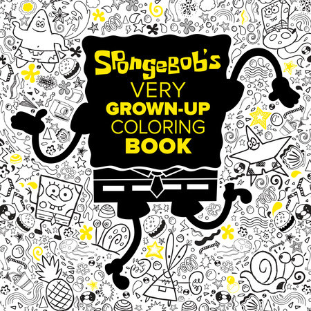 SpongeBob's Very Grown-Up Coloring Book (SpongeBob SquarePants)