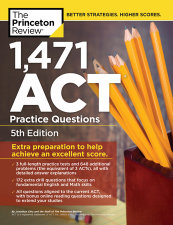 1,471 ACT Practice Questions, 5th Edition