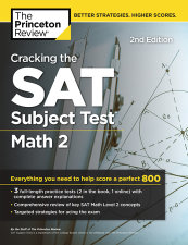 Cracking the SAT Subject Test in Math 2, 2nd Edition