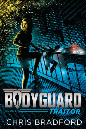 Bodyguard: Traitor (Book 8)