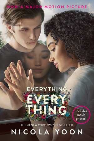 Cover of Everything, Everything Movie Tie-in Edition