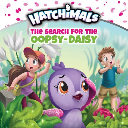 The Search for the Oopsy-Daisy