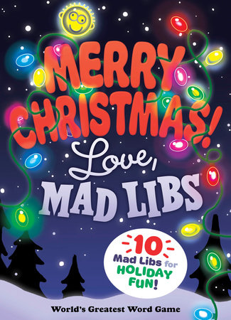 Merry Christmas! Love, Mad Libs - Penguin Random House Common Reads