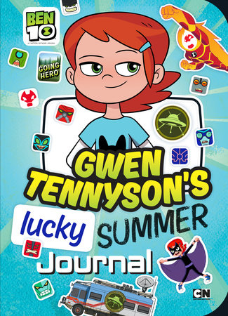 Gwen Tennyson's Lucky Summer Journal