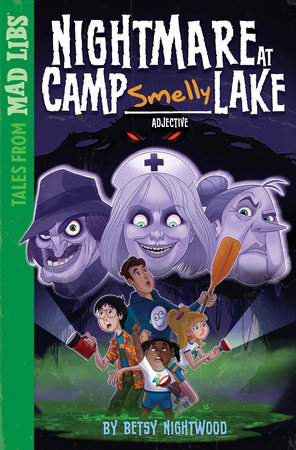 Nightmare at Camp SMELLY Lake