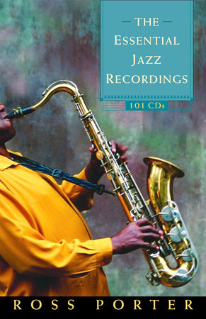 The Essential Jazz Recordings by