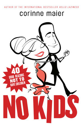 No Kids by Corinne Maier