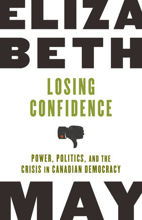 Losing Confidence by Elizabeth May