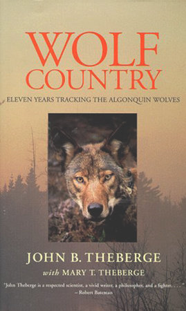 Wolf Country by Mary Theberge and John Theberge